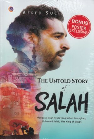 The Untold Story of Salah